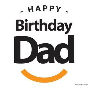 پیام تبریک تولد پدر | متن زیبا برای تبریک تولد پدرم